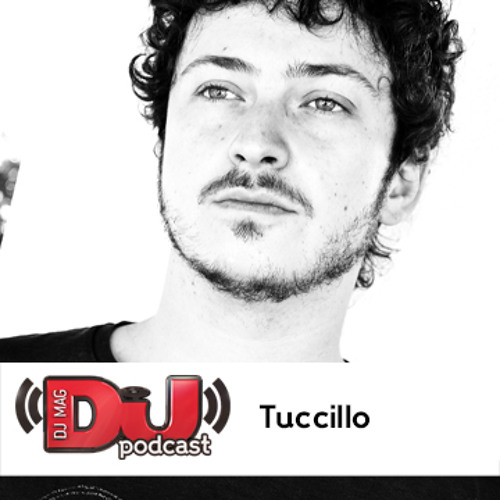 DJ Mag Podcast: Tuccillo