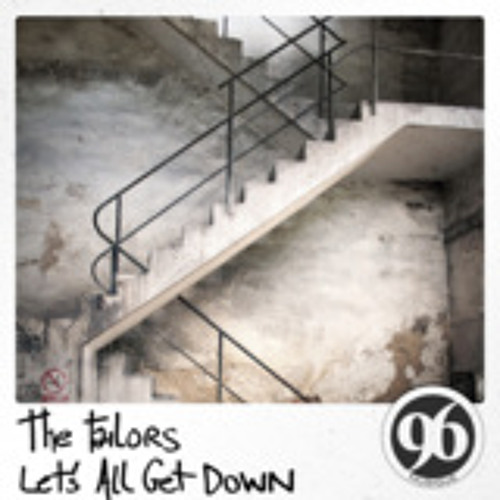 The Tailors - Lets All Get Down [released by 96 Musique]