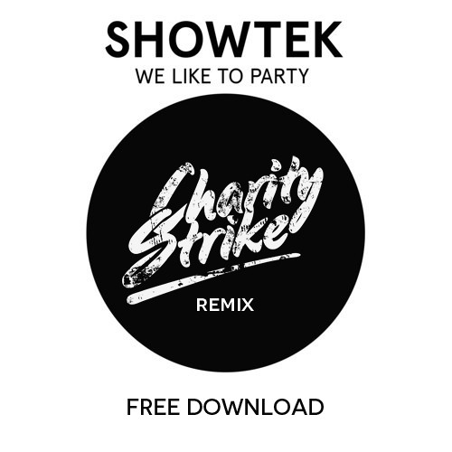 Showtek - We Like To Party (Charity Strike Remix)