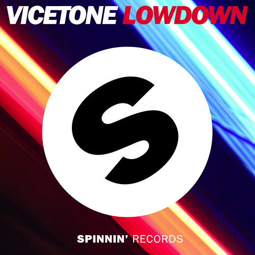 Vicetone - Lowdown (Teaser)
