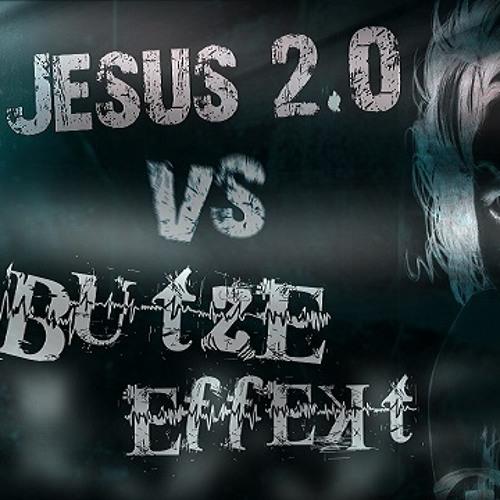 Jesus 2.0 & Butze Effekt - Smooth