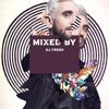 MIXED BY DJ Fresh