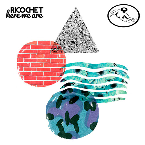 WIG061 - Ricochet - Here We Are - Wiggle Records