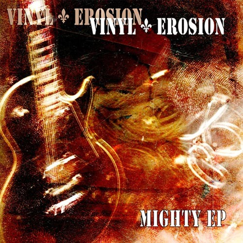 Vinyl Erosion - Mighty EP