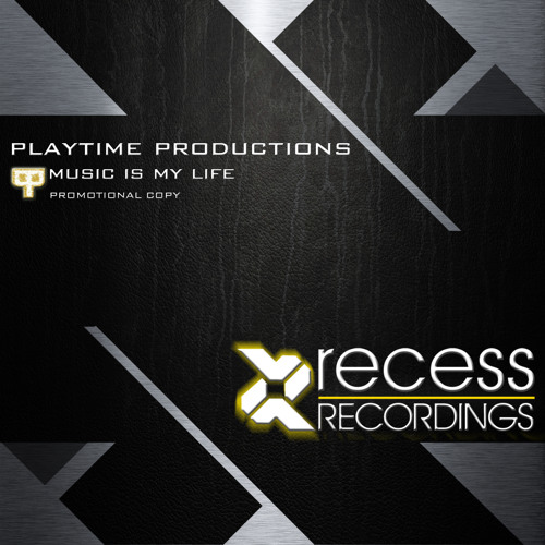 Playtime Productions - Music Is My Life