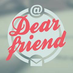 Dear Friend - HiVi