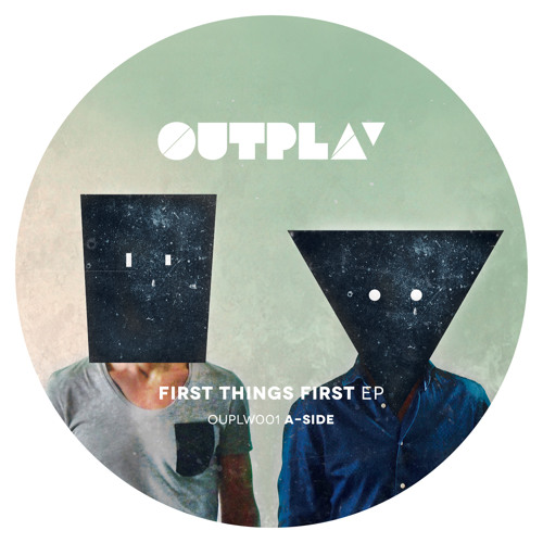First Things First EP (Vinyl Only) [OUPLW001]