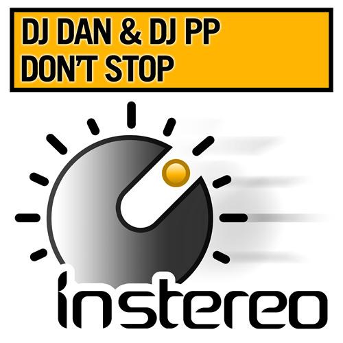 DJ Dan & DJ PP - Don't Stop