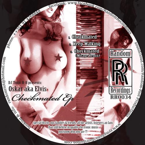 Oscar aka Elvis - Checkmated (Original Mix) 96kbps [preview] Released!!!