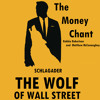 The Wolf of Wall Street - The Money Chant (Schlagader)
