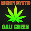 FREE DOWNLOAD: Mighty Mystic - Cali Green [VPAL Music 2014]