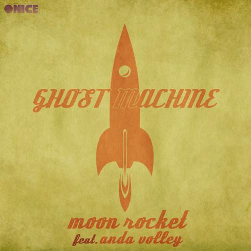 Moon Rocket Feat.Anda Volley_ Ghost Machine (Original Mix)