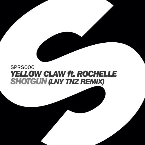 Yellow Claw - Shotgun Ft. Rochelle (LNY TNZ Remix)