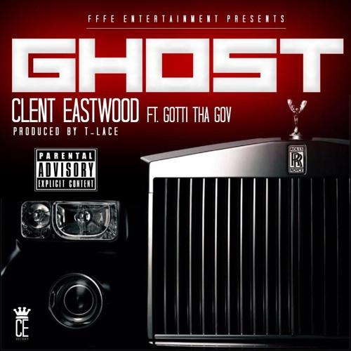 "Clent Eastwood - ""Ghost"" ft. Gotti Tha Gov"