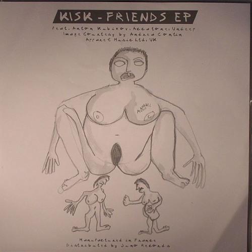 Kisk - Friends [APL008]