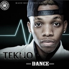Tekno - Dance (Nigeria) Prod By EKelly