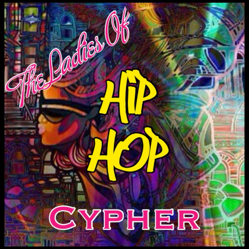 Tha Ladies of Hip Hop Cypher brought to you by: The Demonic Duo