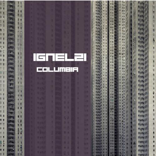 Columbia (Original Mix) - Ignelzi