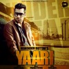Yaari By Maninder butter  /Lyrics by sherry Mann