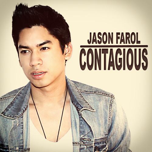 Jason Farol - Contagious (Debut U.S Single) - Preview