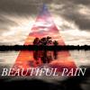 Beautiful Pain *Free Download*