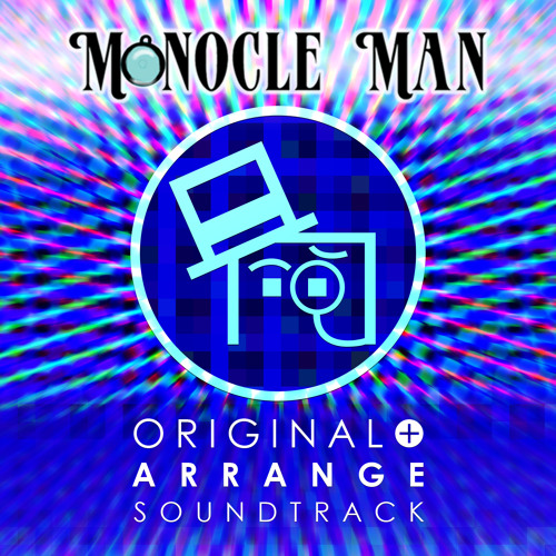 Monocle Man Original Soundtrack (2014 Master)