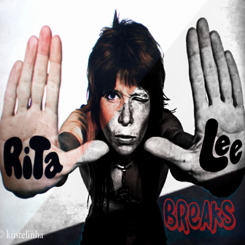 Rita Lee - Breaks (Kustelinha remix)