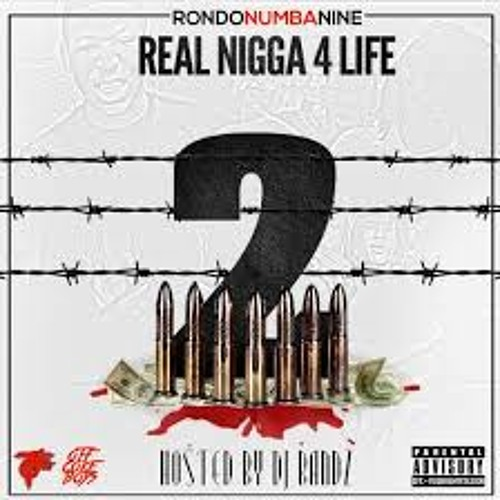RondoNumbaNine - Da Gang (Real Nigga 4 Life 2)