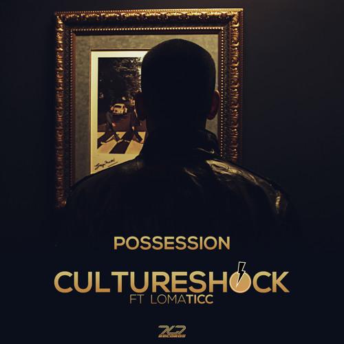 Possession - Culture Shock