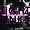 TIGHT FINKS-High Definition Rock'n'Roll