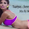 Yaariyan Sunny Sunny Song Dhol MIx By SRL