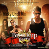 Breakup Party DHOLmix By Ricky Dholi