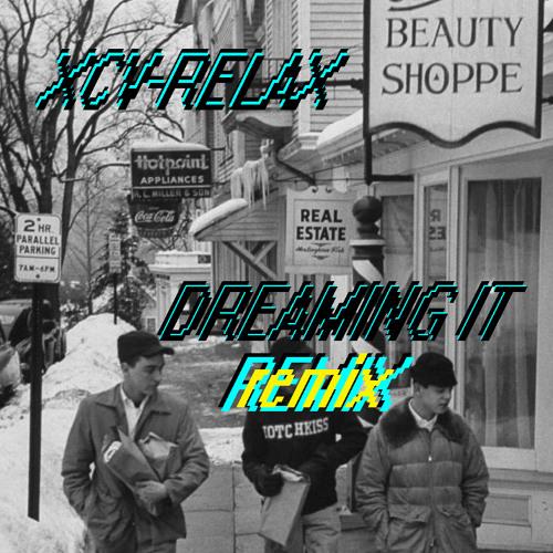 Dreaming It {Remix}