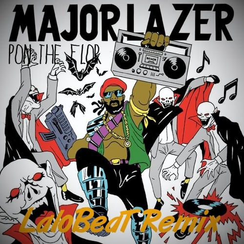 Major Lazer - Pon The Floor (LaloBeaT Remix 2014)