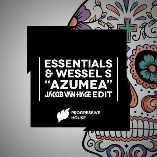 Essentials & Wessel S - Azumea (Jacob van Hage Edit) OUT NOW