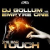 The Bad Touch remix - DJ Gollum vs. Empyre One