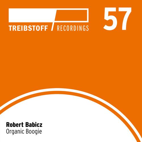 Robert Babicz - Weekend | Treibstoff#057
