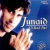 Junaid Jamshed   US RAH PER   Pakistani Music