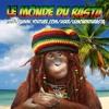 Le Monde Du Rasta(RastaYoutubeur)- Musique officielle de chaîne Youtube dédiée aux jeux vidéos