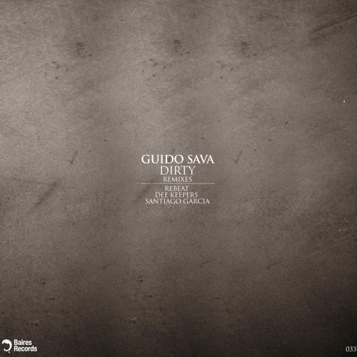 Guido Sava - Dirty (Rebeat Remix)