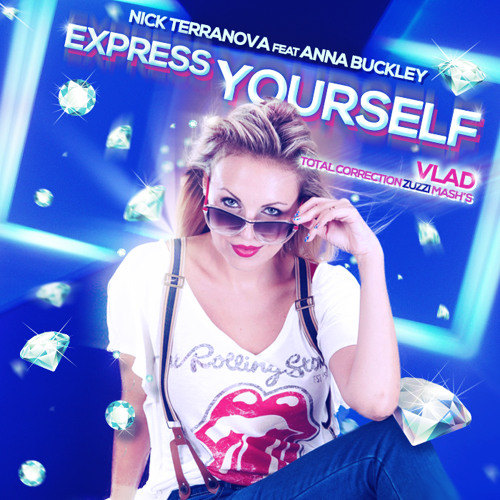Nick Terranova Feat Anna Buckley - Express Yourself - (Vlad Total Correction Bruno Zuzzi Mash's)
