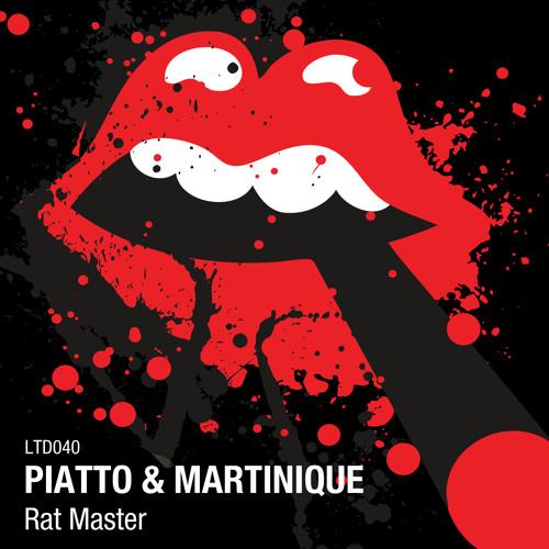 PIATTO & Martinique - Rat Master (Original Mix) [Snippet]