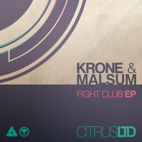 CITRUSLTD001V / Krone & Malsum - Fight Club EP (OUT NOW!)
