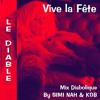 VIVE LA FETE - Le Diable - Mix Diabolique by SIMI NAH & KGB