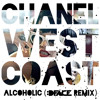 Chanel West Coast - Alcoholic (DFACE Remix)