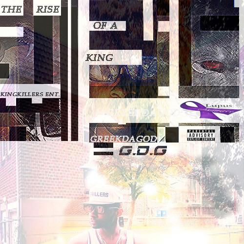 GreekDaGod- Body Ya - The Rise Of A King Mixtape