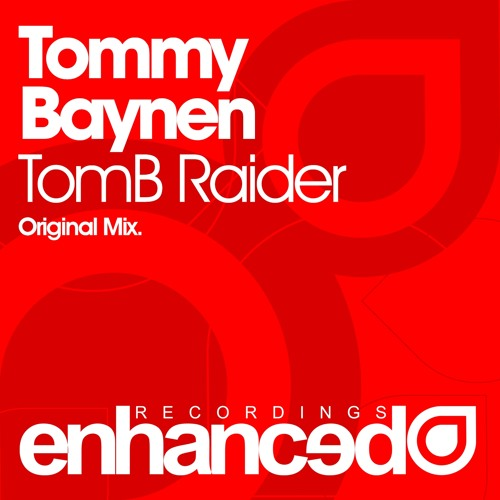 Tommy Baynen - TomB Raider (Original Mix) [OUT NOW]