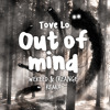 Tove Lo - Out of Mind (WEKEED & Creange Remix) mp3