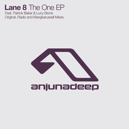 Lane 8 feat. Patrick Baker - The One (Original Mix)