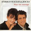Enrico Macias et Jocya -pour ton mariage